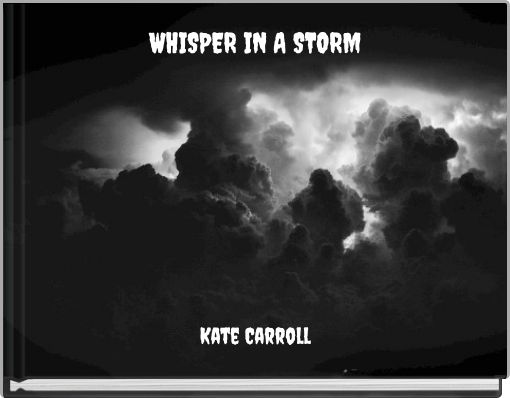 WHISPER IN A STORM