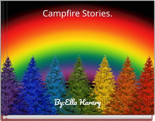 Campfire Stories.