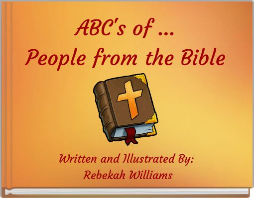 ABC's of ...People from the Bible
