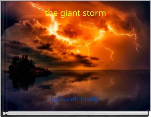 the giant storm