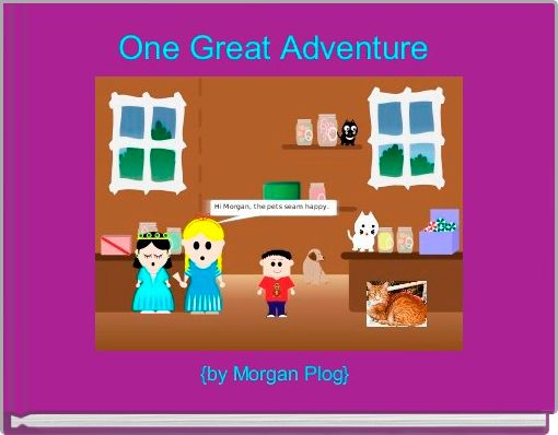 One Great Adventure