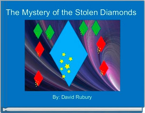 The Mystery of the Stolen Diamonds