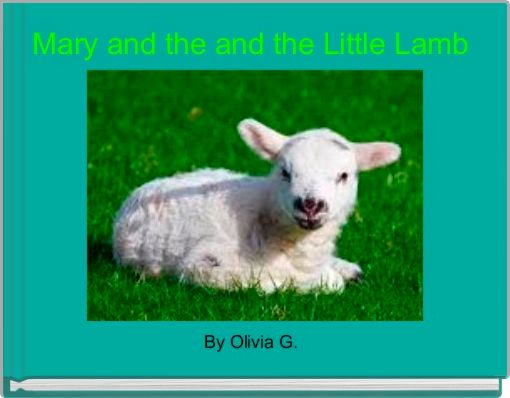 Mary and the and the Little Lamb