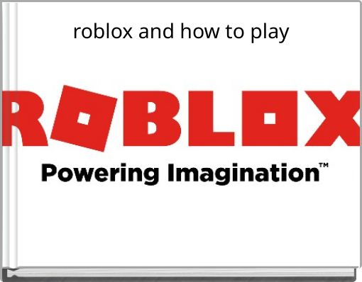 roblox and how to play