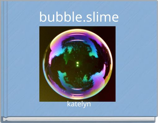 bubble.slime