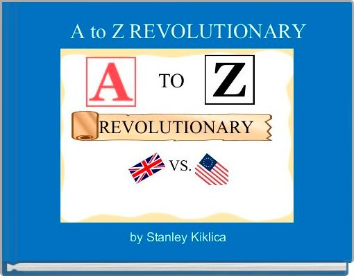 A to Z REVOLUTIONARY