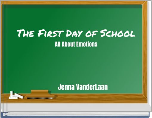 The First Day of SchoolAll About Emotions