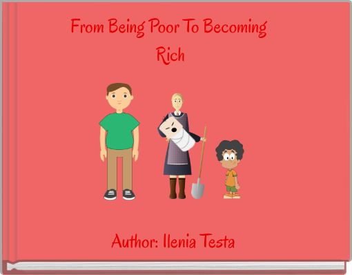 From Being Poor To Becoming Rich