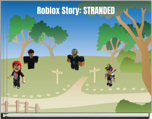 Roblox Story: STRANDED