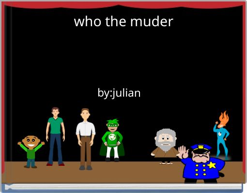 who the muder