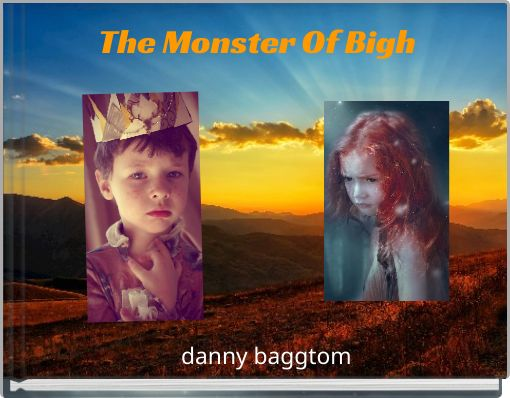 The Monster Of Bigh