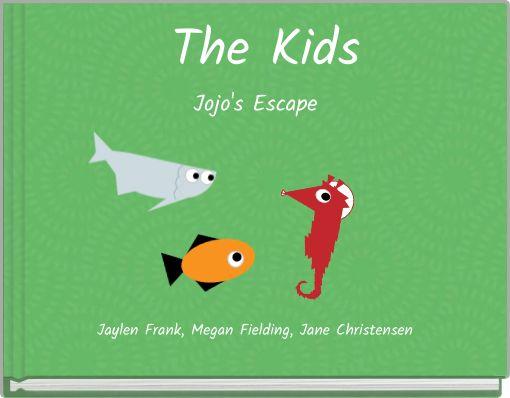 The Kids Jojo's Escape