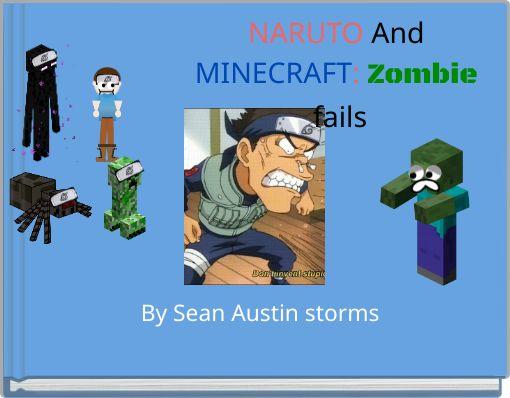 NARUTO And MINECRAFT: Zombie fails