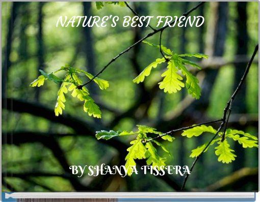 NATURE'S BEST FRIEND