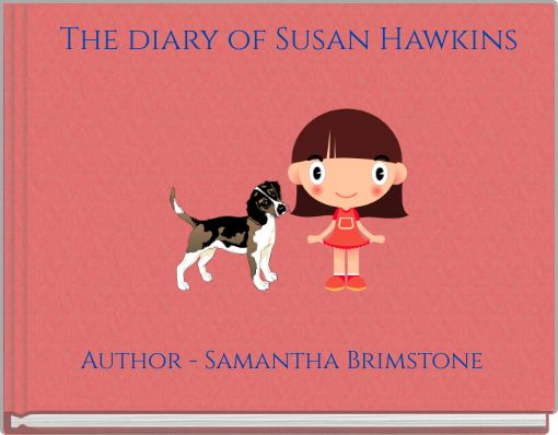 The diary of Susan Hawkins