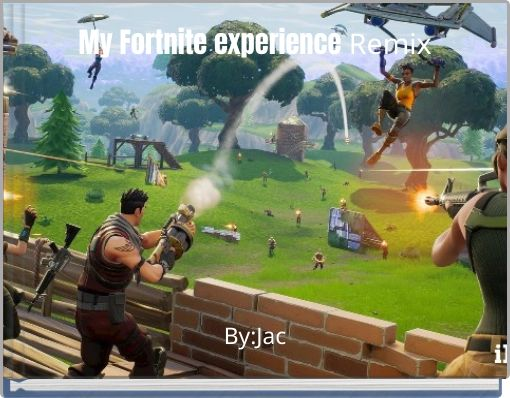 My Fortnite experience Remix