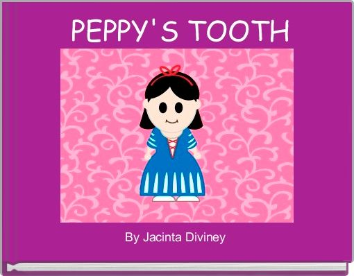PEPPY'S TOOTH