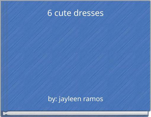 6 cute dresses