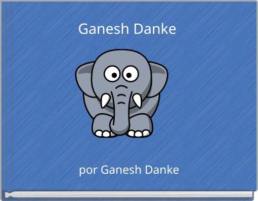 Ganesh Danke
