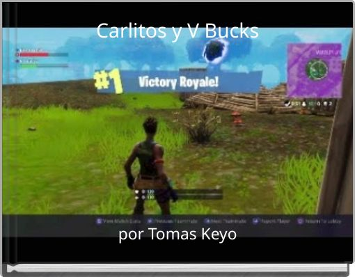 Carlitos y V Bucks