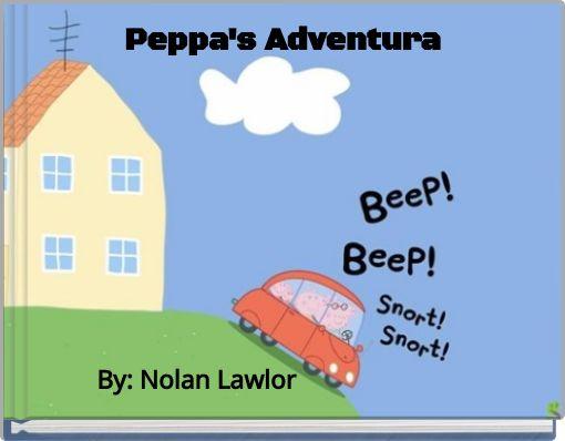 Peppa's Adventura