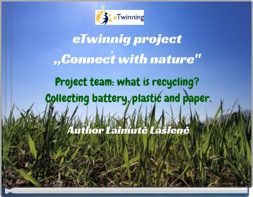 """eTwinnig project""""Connect with nature"""