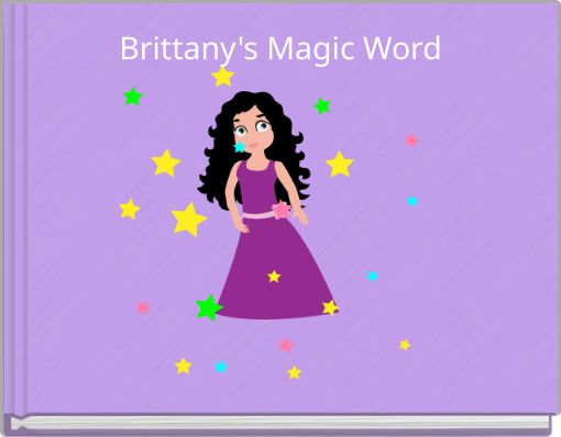 Brittany's Magic Word