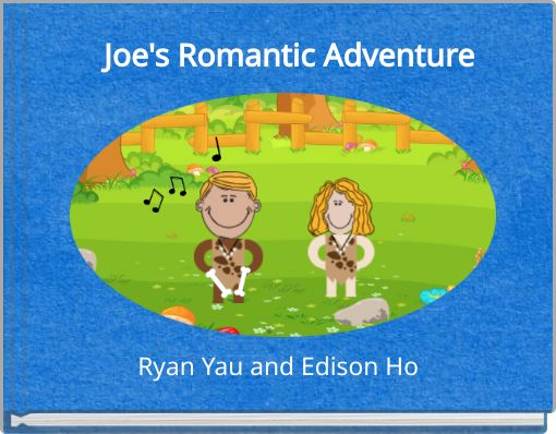 Joe's Romantic Adventure