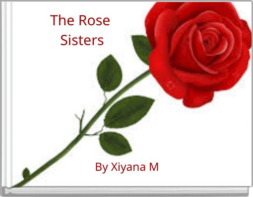 The Rose Sisters
