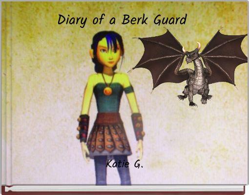 Diary of a Berk Guard