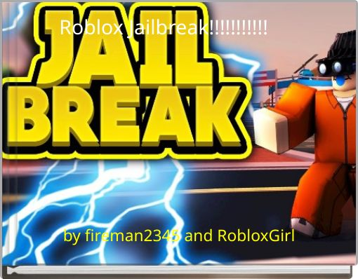 Roblox Jailbreak!!!!!!!!!!!