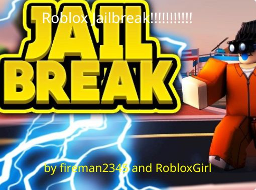 Roblox Jailbreak Free Stories Online Create Books