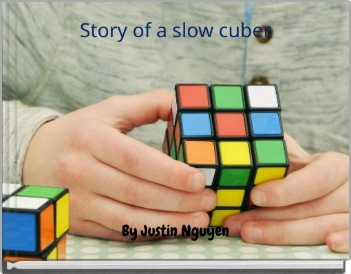 Story of a slow cuber