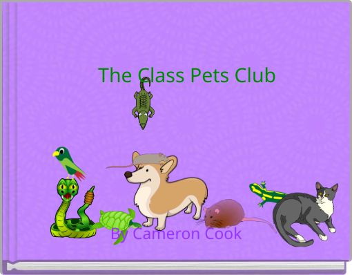 The Class Pets Club