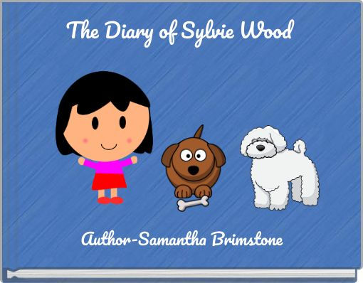 The Diary of Sylvie Wood