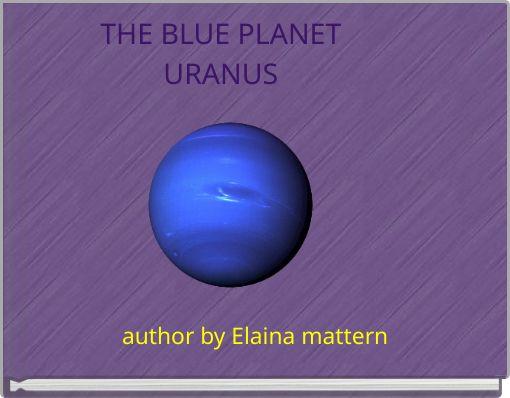 THE BLUE PLANETURANUS