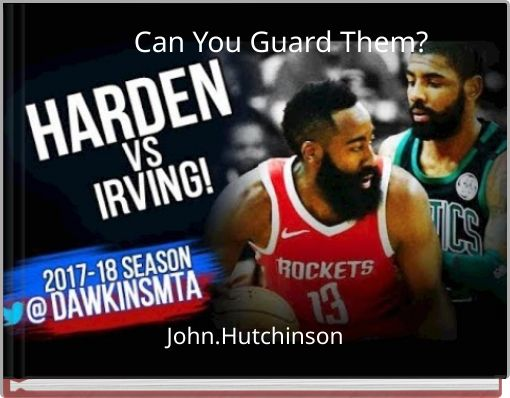 Can You Guard Them?