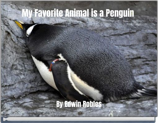 My Favorite Animal is a Penguin