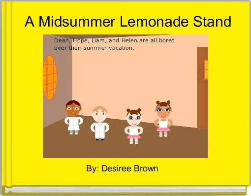 A Midsummer Lemonade Stand