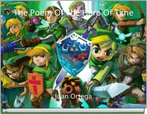 The Poem Of The Hero Of Time