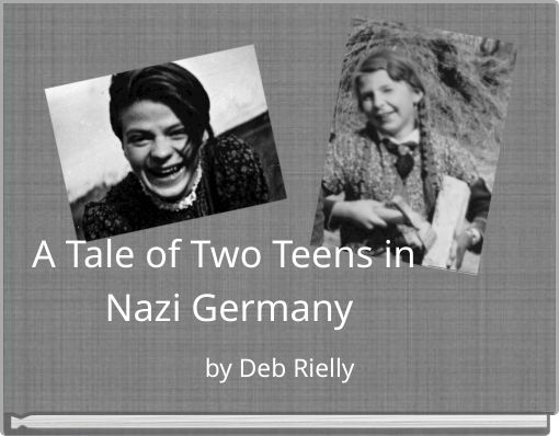 A Tale of Two Teens in Nazi Germany