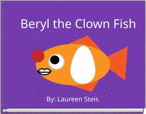 Beryl the Clown Fish