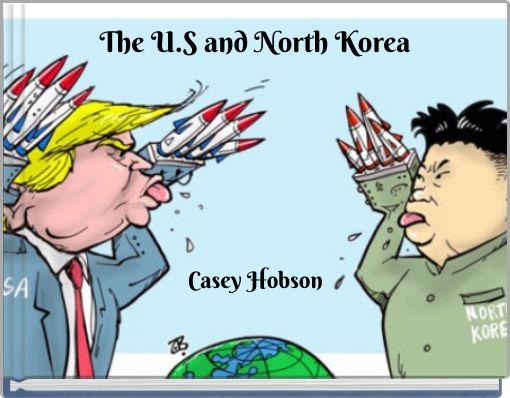 The U.S and North Korea