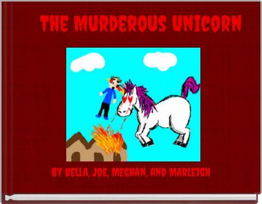 The Murderous Unicorn