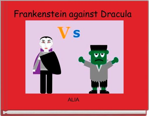 Frankenstein against Dracula