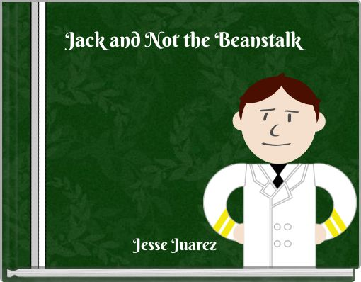 Jack and Not the Beanstalk