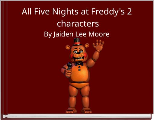 All Five Nights at Freddy's 2 characters
