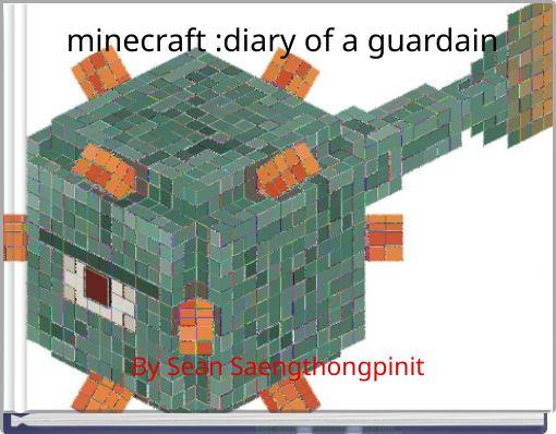 minecraft :diary of a guardain