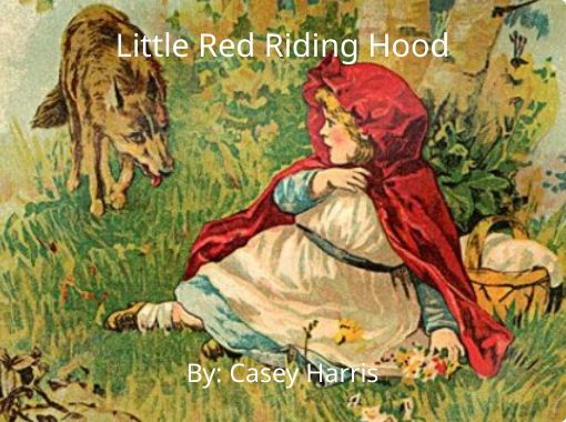 Little Red Riding Hood Free Books Children S Stories