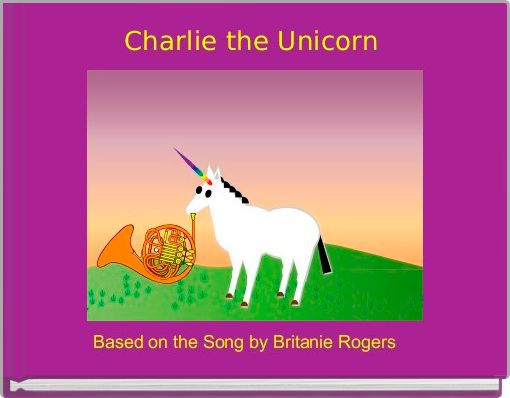 Charlie the Unicorn